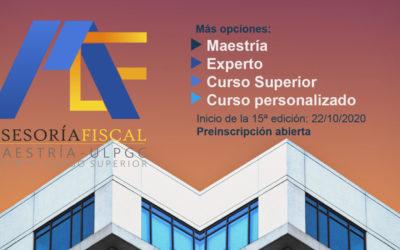 I Maestría Universitaria en Asesoría Fiscal, una novedad en este nuevo curso. XV Edición Experto en Asesoría Fiscal
