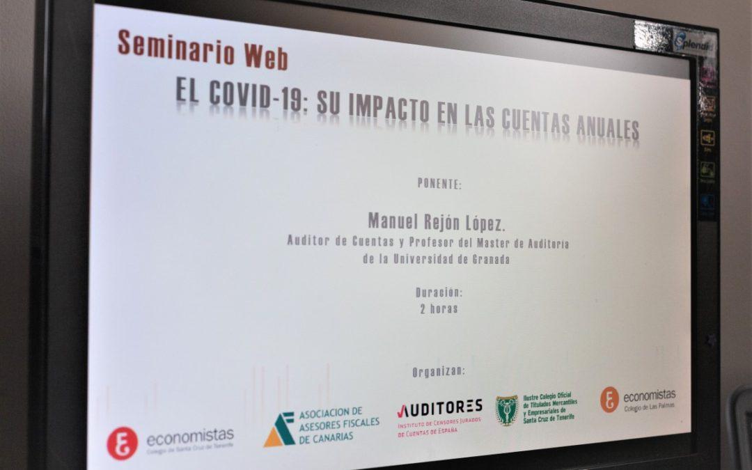 Celebrado Seminario ONLINE sobre EL COVID-19: SU IMPACTO EN LAS CUENTAS ANUALES