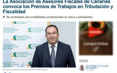 La Asociación de Asesores Fiscales de Canarias convoca los Premios de Trabajos en Tributación y Fiscalidad